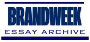 Brandweek_essay_archive